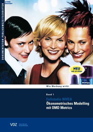 Fallstudie NIVEA Ökonometrisches Modelling mit OMD Metrics - VDZ