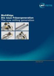 MultiEdge Die neue Fräsergeneration The new milling generation
