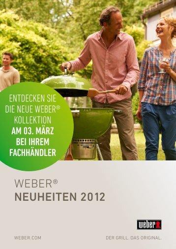 weber® NeuheiteN 2012