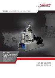 Fritsch Jaw Crushers and Disk Mills (PDF) - John Morris Scientific