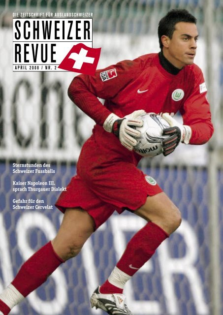 Download PDF Schweizer Revue 2/2008