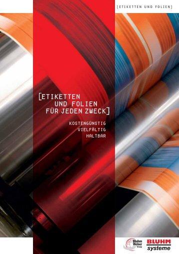 Etiketten und Folien als PDF - Bluhm Systeme GmbH
