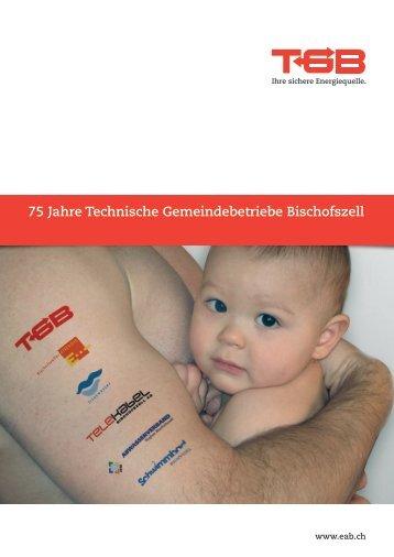 75 Jahre Technische Gemeindebetriebe Bischofszell