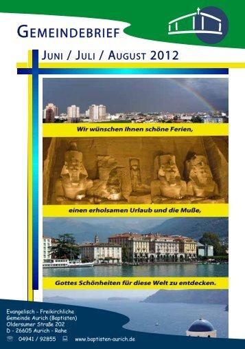 Juni / Juli / August 2012 - Evangelisch-Freikirchliche Gemeinde Aurich