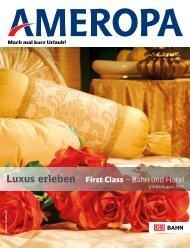 Luxus erleben First Class – Bahn und Hotel - First Reisebüro