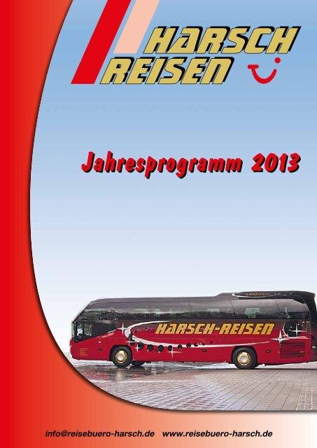 Download Jahresprogramm 2013 als pdf-Datei - Reisebüro Harsch