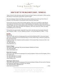 get to the wild west coast - Long Beach Lodge Resort