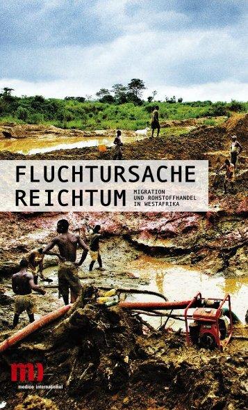 Fluchtursache Reichtum - Migration und Rohstoffhandel in Westafrika
