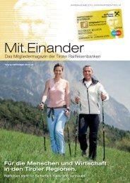 Für die Menschen und Wirtschaft in den Tiroler Regionen.