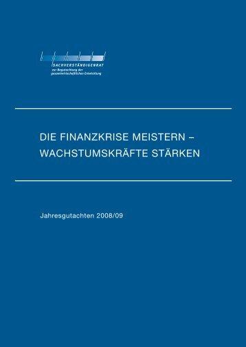 DIE FINANZKRISE MEISTERN – WACHSTUMSKRÄFTE STÄRKEN