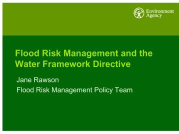 Flood Risk Management and the Water Framework Directive