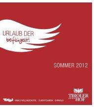 Sommerprospekt 2012 herunterladen (10,0 MB) - Hotel Tirolerhof