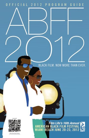OFFICIAL 2012 PROGRAM GUIDE - American Black Film Festival
