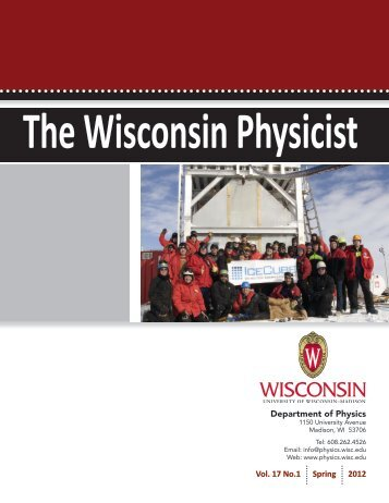 Vol. 17 No. 1, 2012 - Physics Department - University of Wisconsin ...