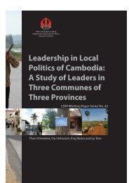 Leadership in Local Politics of Cambodia: A Study of ... - CDRI
