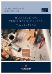 MONTAGE OG VEDLIGEHOLDELSES- VEJLEDNING - Wicanders