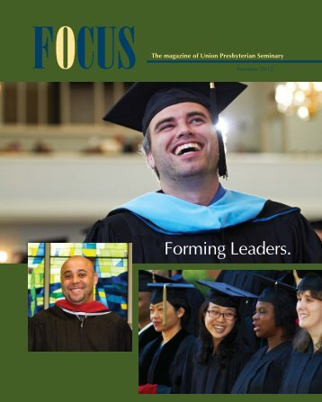 FOCUS Spring 2012:FOCUS Spring 04 - Union Presbyterian Seminary