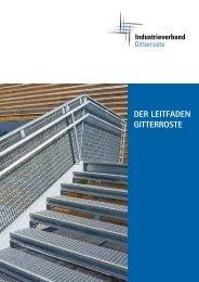 Der LeitfaDen Gitterroste - Industrieverband Gitterroste