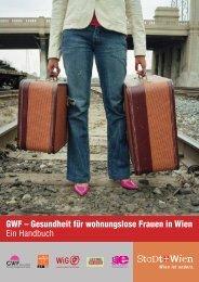GWF – Gesundheit für wohnungslose Frauen in Wien Ein ... - bei FEM