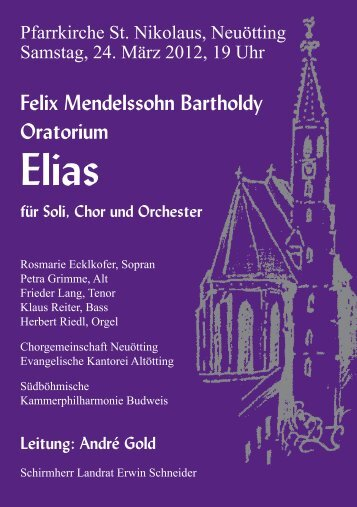Leitung: André Gold - Evangelische Kantorei Altötting