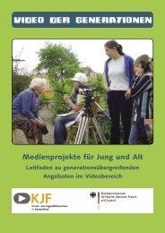 Medienprojekte für Jung und Alt - Video der Generationen