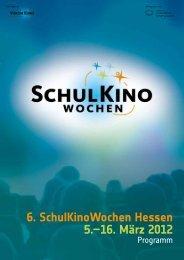 6. SchulKinoWochen Hessen 5.–16. März 2012 - Medienzentrum ...