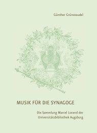 MUSIK FÜR DIE SYNAGOGE - Universitätsbibliothek Augsburg ...