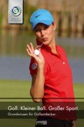 Grundwissen für Golfentdecker - Golf Club Bad Mergentheim eV