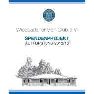 Spendenprojekt Aufforstung 2012/13 - Wiesbadener Golf-Club