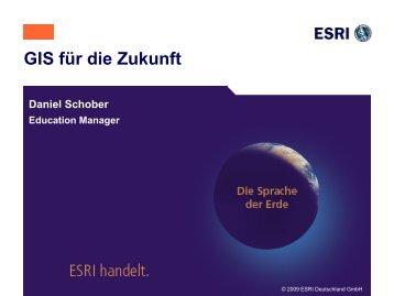 GIS für die Zukunft - Esri Deutschland GmbH
