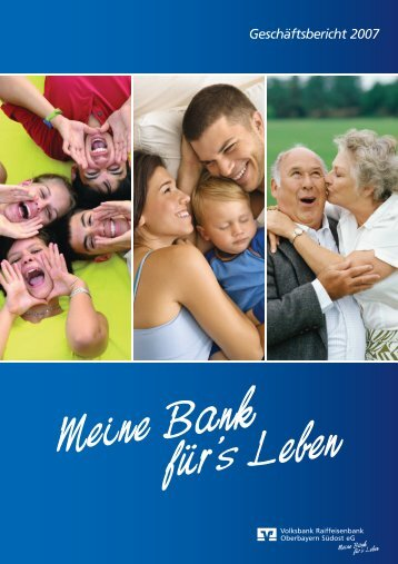 Download als PDF (4,6 MB) - Volksbank Raiffeisenbank Oberbayern ...