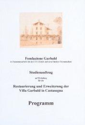 Fondazione Garbald_Studienauftrag - villa Garbald