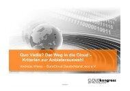 Quo Vadis? Der Weg in die Cloud - Kriterien zur Anbieterauswahl