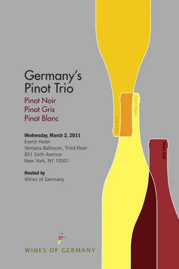 Germany's Pinot Trio - Wines of Germany