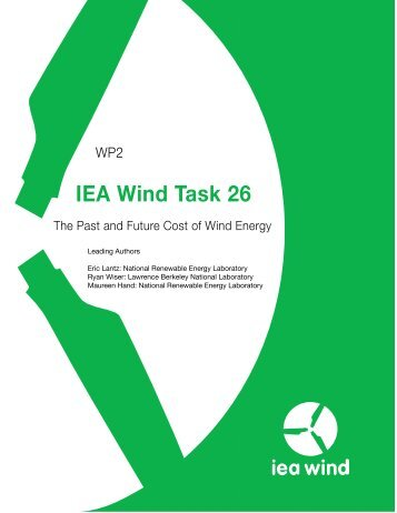 IEA Wind Task 26: The Past and Future Cost of Wind Energy ... - NREL