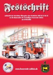 Festschrift Drehleiterübergabe - Freiwillige Feuerwehr Schleiz