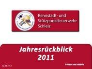 Jahresrückblick 2011 - Freiwillige Feuerwehr Schleiz