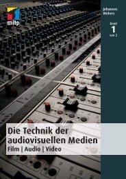 Die Technik der audiovisuellen Medien, Film - Audio - Video - Mitp