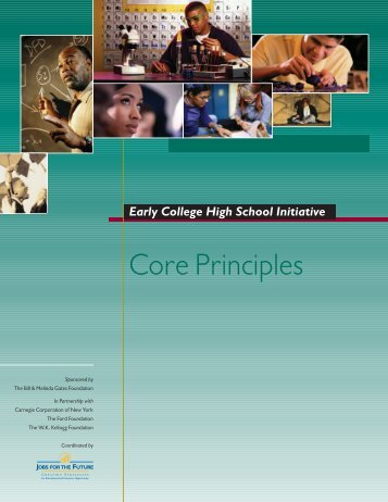 Core Principles - Early College High School Initiative