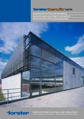 Fassadensystem mit Trocken-/Druckverglasung Système de façades ...