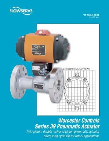 Worcester Controls Series 39 Pneumatic Actuator - Flowserve ...