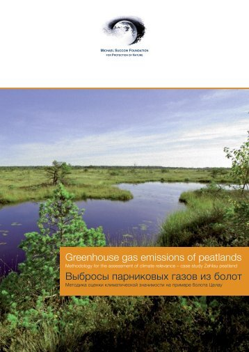 Greenhouse gas emissions of peatlands Выбросы парниковых ...