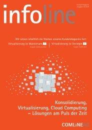 Konsolidierung, Virtualisierung, Cloud Computing - comlineag.de