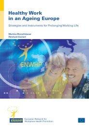 Healthy Work in an Ageing Europe - Österreichisches Netzwerk ...