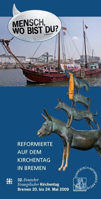 Reformierte auf dem Kirchentag in Bremen.pdf - reformiert-info.de