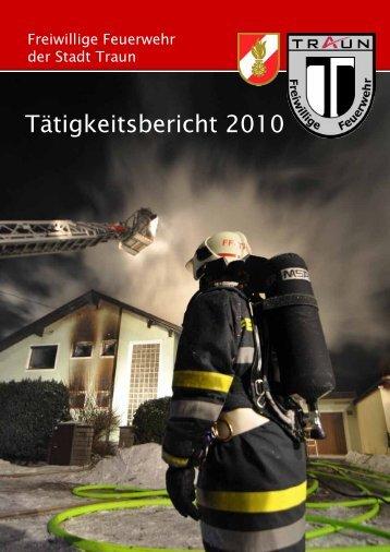 Tätigkeitsbericht 2010 - Freiwillige Feuerwehr der Stadt Traun