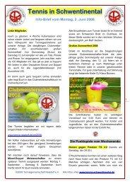 Info-Brief vom Montag, 2. Juni 2008 - Tennis in Schwentinental