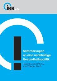 Anforderungen an eine nachhaltige Gesundheitspolitik - Das GKV ...