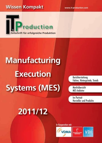 Manufacturing Execution Systems (MES) 2011/12 - IT & Produktion