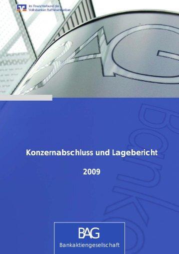 Konzernabschluss und Lagebericht 2009 - BAG ...